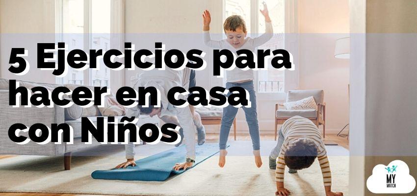 ejercicios fisicos en casa para niños